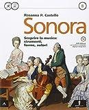 Sonora. Con Quaderno. Per la Scuola media. Con CD-ROM. Con e-book. Con espansione online: 2