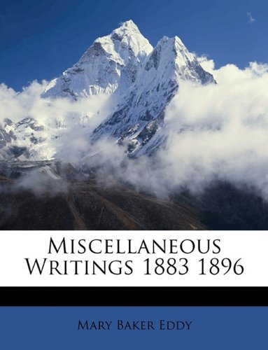 Miscellaneous Writings 1883 1896