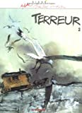 Terreur, tome 2