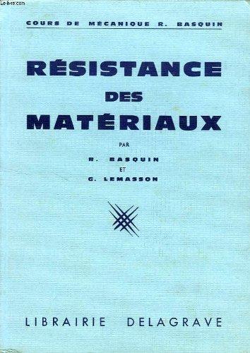 RESISTANCE DES MATERIAUX, A L'USAGE DES ELEVES DES LYCEES TECHNIQUES