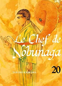 Le Chef de Nobunaga Edition simple Tome 20