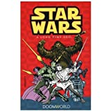 Classic Star Wars: A Long Time Ago... Volume 1: Doomworld (Star Wars: A Long Time Ago (Dark Horse Comics))