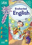Enchanted English Age 8-9 (Letts Magical Topics): Key Stage 2, Age 8-9