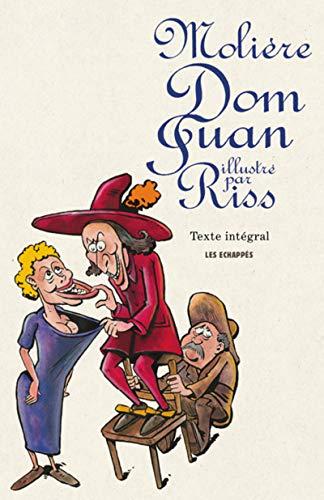 Dom Juan illustré par Riss par Moliere