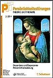 Persönlichkeitsstörungen - Theorie und Therapie, Bd. 2/2014: Dependenz, Dependente Persönlichkeitsstörung