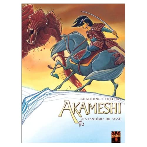 Akameshi, tome 2 : Les Fantômes du passé
