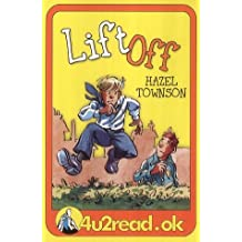 Lift Off (Reluctant Readers: 4u2read.ok)