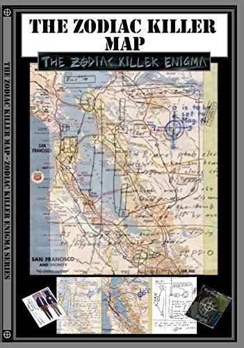 The Zodiac Killer Map: Part of the Zodiac Killer Enigma ...