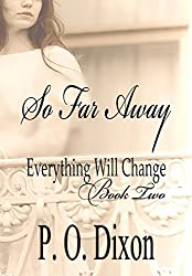 So Far Away (Pride and Prejudice Everything Will Change Book 2) (English Edition)