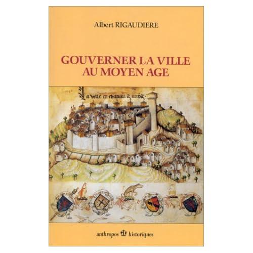 Gouverner la ville au Moyen Age