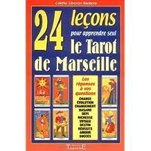 24 leçons pour apprendre seul le tarot de Marseille 6f77eecb1507