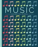 Music Songwriting Journal: Blank Sheet Music, Lyric Diary and Manuscript Paper for So...
