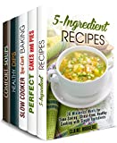 Budget-Friendly Box Set (5 in 1): Learn How to Make Pies, Dips, Soups, Slow Cooker Desserts and 5-Ingredient Recipes on a Low Budget (Simple & Low-Budget Recipes)