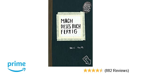 Mach dieses Buch fertig: Erweiterte Neuausgabe: Amazon.de: Keri ...