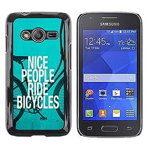 QCASE / Samsung Galaxy Ace 4 G313 SM-G313F / gentilles personnes font du vélo devis éco mode de vie écologique / Mince Noir plastique couverture Shell Armure Coque Coq Cas Etui Housse Case Cover