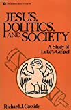 Jesus, Politics and Society: Study of St.Luke's Gospel