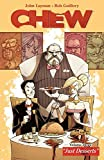 Image de Chew Vol. 3: Just Desserts