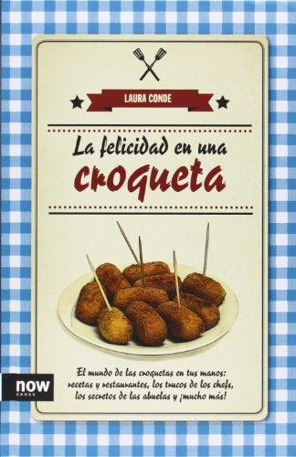 La felicidad en una croqueta por Laura Conde Seijas
