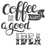 I-love-Wandtattoo 11931 Wandtattoo Wohnraum Spruch 'Coffee is always a good idea'' Schriftzug Wandworte in Englisch Wanddeko Kaffeezeit Küche Esszimmer Wandbild Wandverzierung