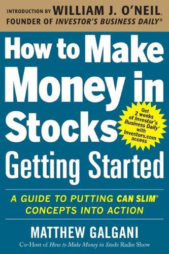 how-to-make-money-in-stocks-getting-started-a-guide-to-putting-can-slim-concepts-into-action