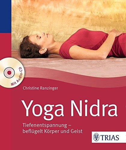 Yoga Nidra: Tiefenentspannung - beflügelt Körper und Geist