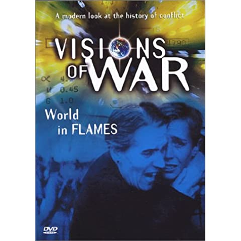 Visions of War 1: The World in Flames