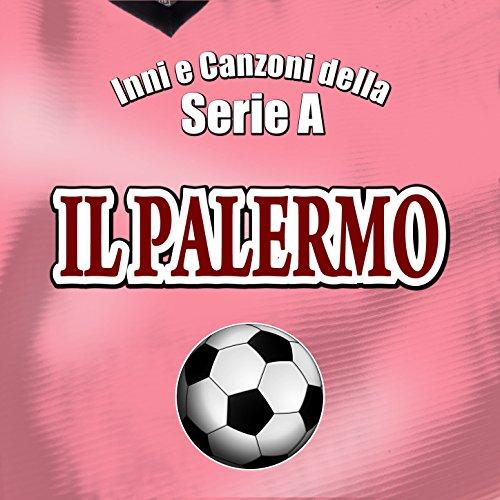 Inni e canzoni della serie A - Il Palermo -