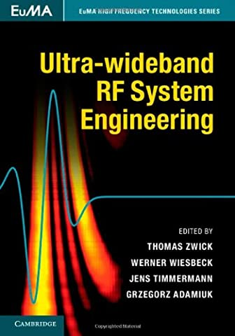 Ultra-wideband RF System Engineering (EuMA High Frequency Technologies Series)