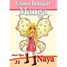 Cómo Dibujar Manga: Naya el Hada (Libros de Dibujo nº 31)