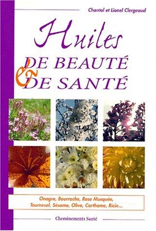 Huiles de beauté et de santé