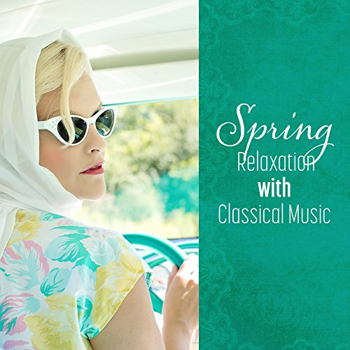 Spring Relaxation with Classical Music