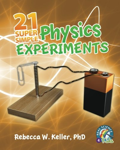 21 Super Simple Physics Experiments (Middle School Science Experimente)