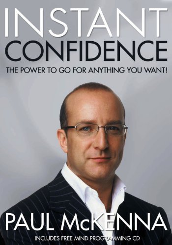 Instant Confidence (Book and CD) by PAUL MCKENNA (2006) Paperback