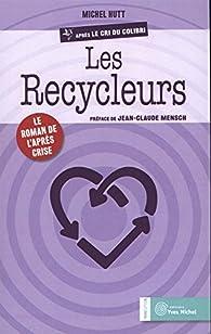 Les recycleurs par Michel Hutt