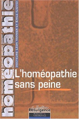 Homéopathie sans peine par Vannier