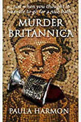 Murder Britannica: Just when you thought it was safe to go for a nice bath Paperback