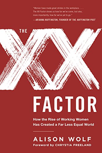 the-xx-factor-how-the-rise-of-working-women-has-created-a-far-less-equal-world