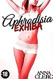 aphrodisia exhiba fantasmes en public roman ?rotique tabou fantasmes interdit premi?re fois new romance adulte