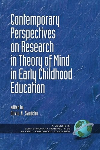 Contemporary Perspectives on Research in Theory of Mind in Early Childhood Education (Contemporary Perspectives in Early Childhood Education)