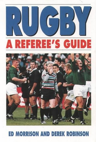 Rugby: a Referee's Guide por Ed Morrison