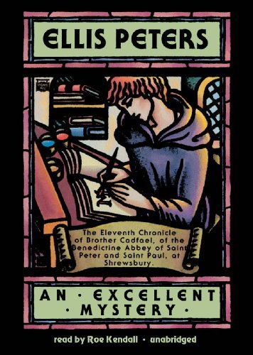 An Excellent Mystery (Brother Cadfael Mysteries, Book 11)(Library Edition) (Chronicles of Brother Cadfael) by Ellis Peters (2001-02-01)