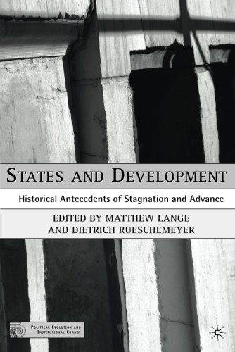 States and Development: Historical Antecedents of Stagnation and Advance (Political Evolution and Institutional Change)