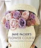 Jane Packer's Flower Course: 1