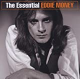 Songtexte von Eddie Money - The Essential Eddie Money