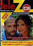 TELE Z [No 1450] du 21/06/2010 - VIRGILE BAYLE ET ELODIE VARLET DE PLUS BELLE LA VIE