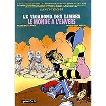 Le Vagabond des Limbes, tome 27 : Le Monde à l'envers