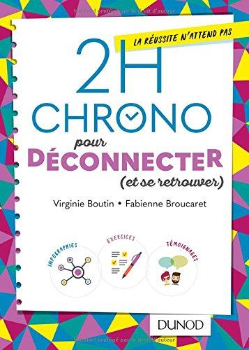 2h Chrono pour déconnecter (et se retrouver)