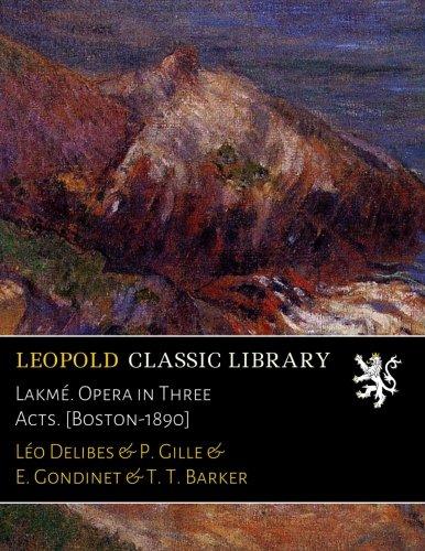 lakme-opera-in-three-acts-boston-1890