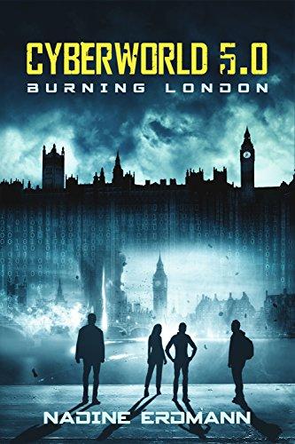 Buchseite und Rezensionen zu 'CyberWorld 5.0: Burning London' von Nadine Erdmann