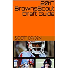 2017 BrownsScout Draft Guide (English Edition)